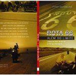 Lançamento de livro: Rota66 – Além do limite!