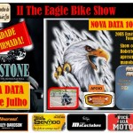 AGENDE-SE – FALTAM 3DIAS PARA O II THE EAGLE BIKE SHOW