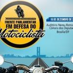 Câmara dos Deputados sai em defesa do motociclista