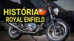 DESDE DE 1901 – Conheça a história da Royal Enfield